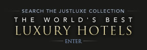 Search the JustLuxe Collection: The World's Best Luxury Hotels