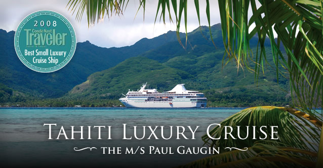 Tahiti Cruise Deal: Save up to 45% by Booking Now!