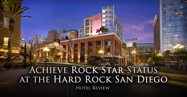 Hotel Review: Achieve Rock Star Status at the Hard Rock San Diego