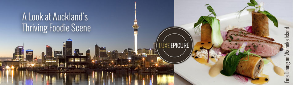 A Look at Auckland's Thriving Foodie Scene