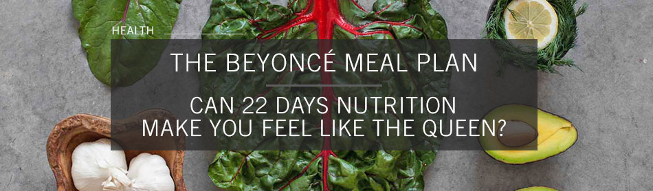 Will Beyoncé's New Home-Delivery Meal Service Help Us Look and Feel Like the Queen?
