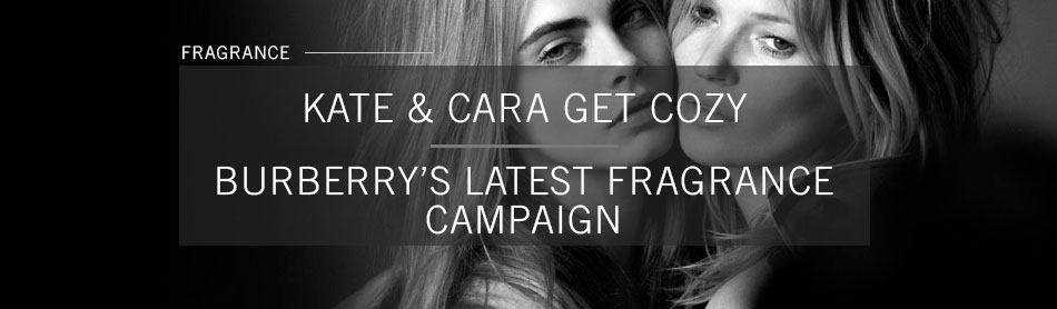 Cara Delevingne & Kate Moss Get Friendly For Burberry's Newest Fragrance