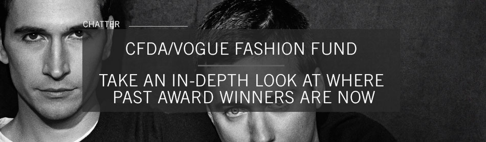 Take an In-Depth Look at Past Award Winners of the CFDA/Vogue Fashion Fund