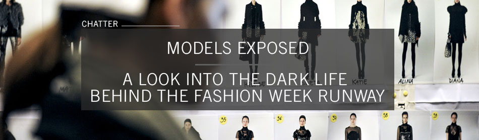 Models Exposed: A Look Into the Dark Life Behind the Fashion Week Runway