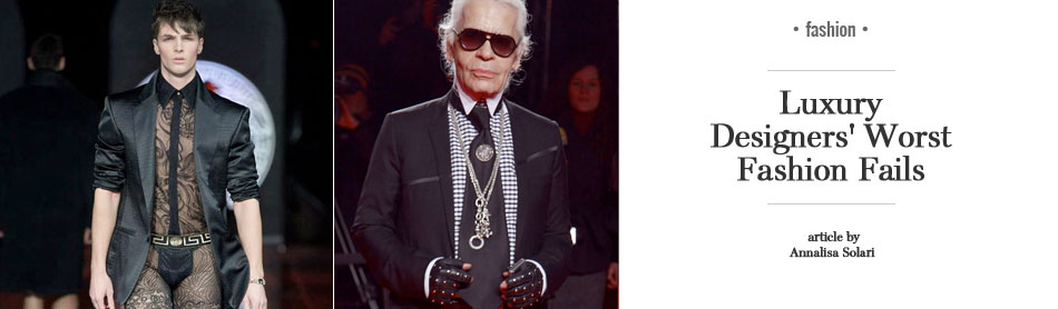 Luxury Designers' Worst Fashion Fails