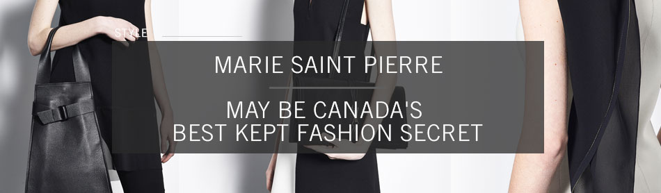 Canadian Designer Marie Saint Pierre May Be the Country's Best Kept Fashion Secret