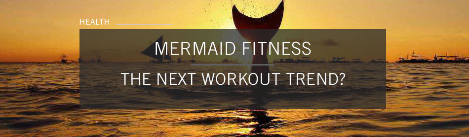 Could Mermaid Workouts Be the Next Big Trend in Fitness?