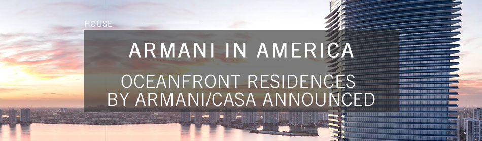 Armani in America: The New 60-Story Oceanfront Residences by Armani/Casa Announced