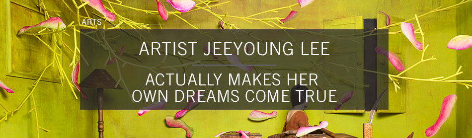 Here is How Korean Artist JeeYoung Lee Actually Makes Her Dreams Come True