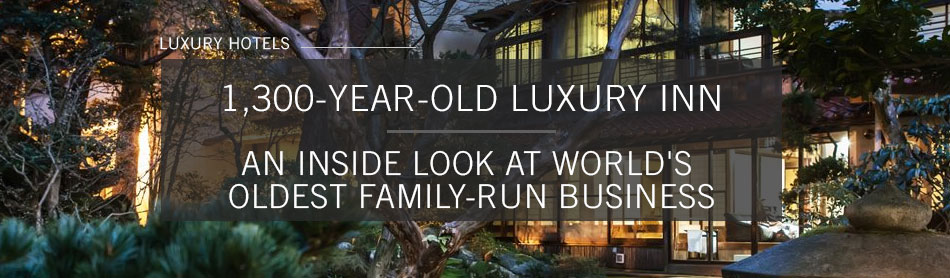1,300-Year-Old Luxury Inn: An Inside Look at World's Oldest Family-Run Business
