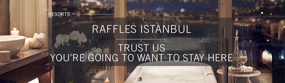 The Glittering Raffles Istanbul is Now Open & You're Going to Want to Stay Here
