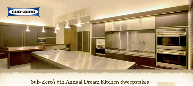 SubZero's 6th Annual Dream Kitchen