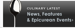 News, Features, and Epicurean Events